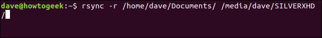 rsync -r / home / dave / Documents / / media / dave / SILVERXHD / w oknie terminala