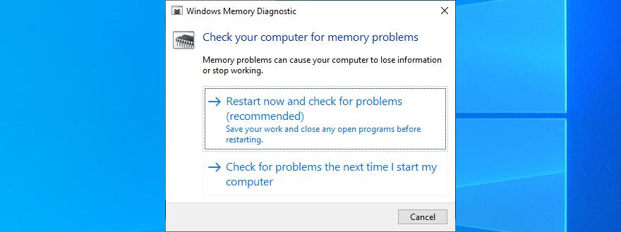 Reboot your PC to run Windows Memory Diagnostic