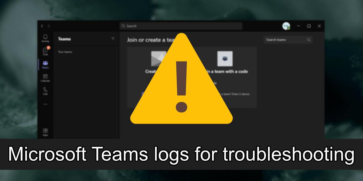 Microsoft Teams protokolliert zur Fehlerbehebung