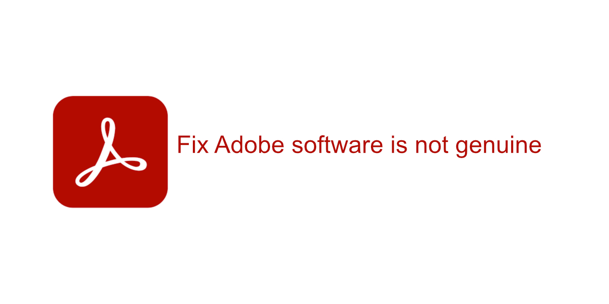 Adobe software is not genuine